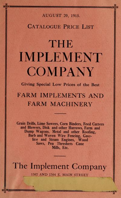 Catalogue and price list the, Implement Company : giving special low prices of the best farm implements and farm machinery.