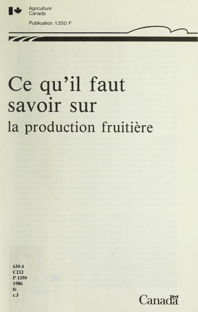 Ce qu'il faut savoir sur la production fruitière.