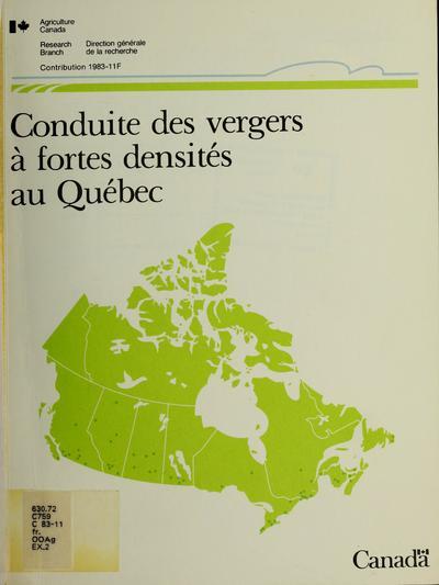 Conduite des vergers à fortes densités au Québec /
