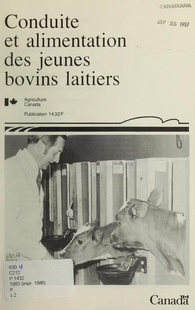 Conduite et alimentation des jeunes bovins laitiers /