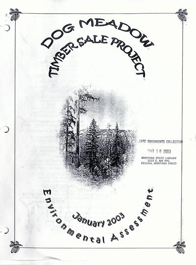 Dog Meadow timber sale project environmental assessment / Montana Department of Natural Resources and Conservation, Stillwater Unit Office.