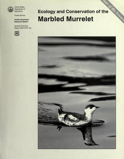 Ecology and conservation of the marbled murrelet / [technical editors, C. John Ralph ... et al.].