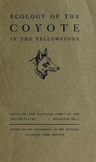 Ecology of the coyote in the Yellowstone /