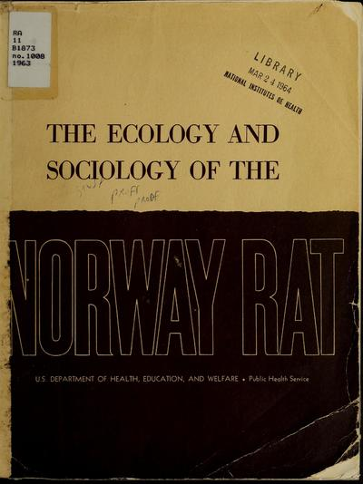 The ecology and sociology of the Norway rat.
