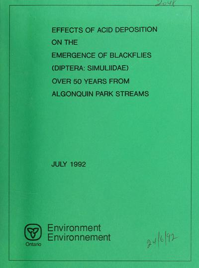 Effects of acid deposition on the emergence of blackflies (Diptera: Simuliidae) over 50 years from Algonquin Park streams / report prepared by C.M. Chmielewski and R.J. Hall.