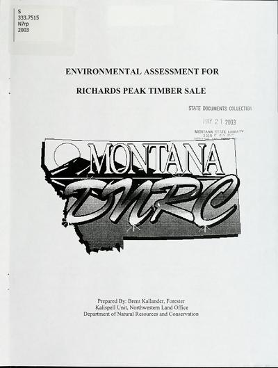 Environmental assessment for Richards Peak timber sale / Montana Department of Natural Resources and Conservation, Kalispell Unit.