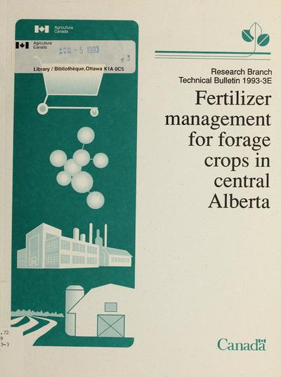 Fertilizer management for forage crops in central Alberta /