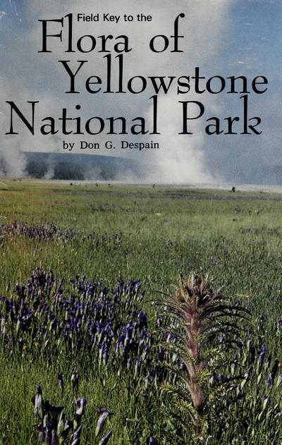 Field key to the flora of Yellowstone National Park /