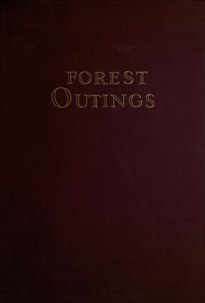 Forest outings. By thirty foresters.