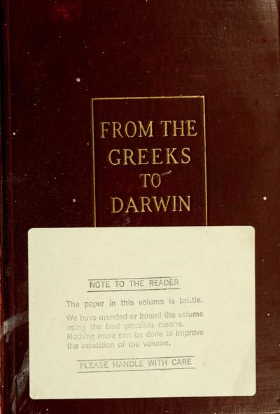 From the Greeks to Darwin; the development of the evolution idea through twenty-four centuries, by Henry Fairfield Osborn ..