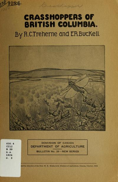 Grasshoppers of British Columbia / by R. C. Treherne and E. R. Buckell.