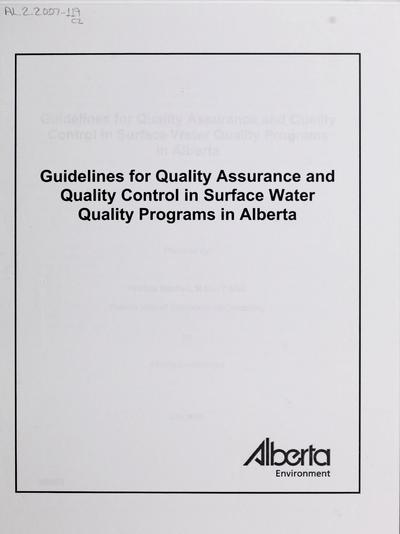 Guidelines for quality assurance and quality control in surface water quality programs in Alberta /