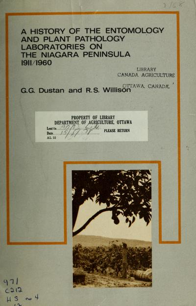 A history of the entomology and plant pathology laboratories on the Niagara peninsula, 1911-1960 /