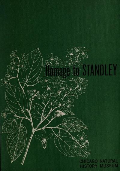 Homage to Standley; papers in honor of Paul C. Standley. Edited by Louis O. Williams.