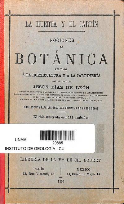 La huerta y el jardín : nociones de botánica aplicada a la horticultura y a la jardinería /