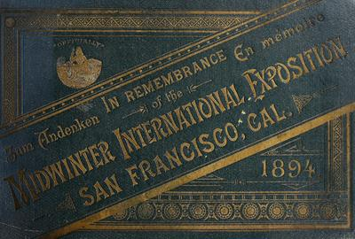 In remembrance of the Midwinter International Exposition, San Francisco, Cal., 1894.