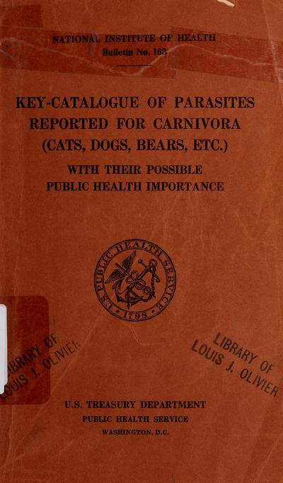Key-catalogue of parasites reported for carnivora (cats, dogs, bears, etc.) : with their possible public health importance /
