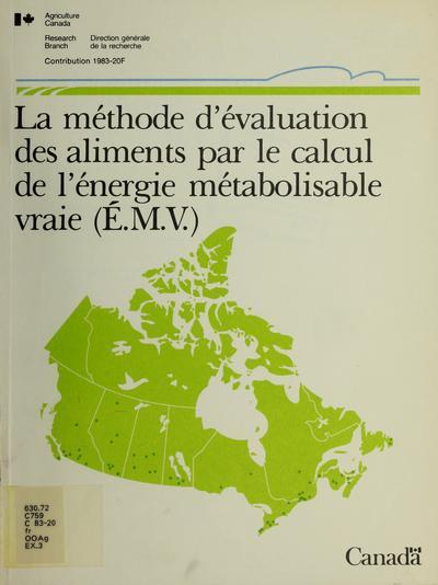 La méthode d'évaluation des aliments par le calcul de l'énergie métabolisable vraie (É.M.V.) /