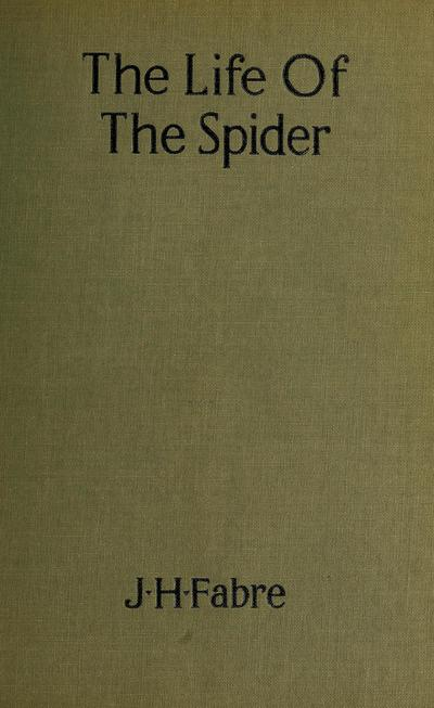 The life of the spider,