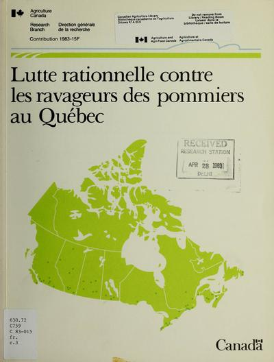 Lutte rationnelle contre les ravageurs des pommiers au Québec /
