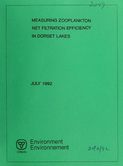 Measuring zooplankton net filtration efficiency in Dorset lakes / report prepared by Norman D. Yan ... [et al.].