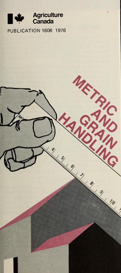 METRIC AND GRAIN HANDLING.