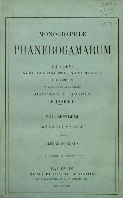 Monographiæ phanerogamarum :Prodromi nunc continuatio, nunc revisio /auctoribus Alphonso et Casimir de Candolle aliisque botanicis ultra memoratis. Vol. primum-[nonum].