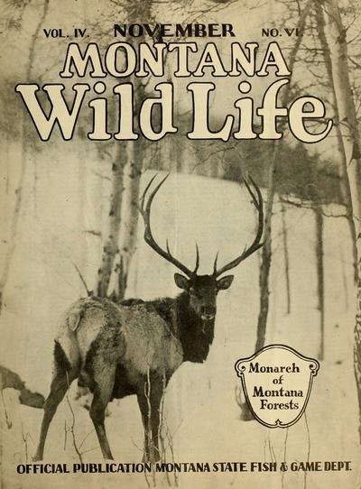 Montana wild life. Official publication Montana Fish & Game Dept.