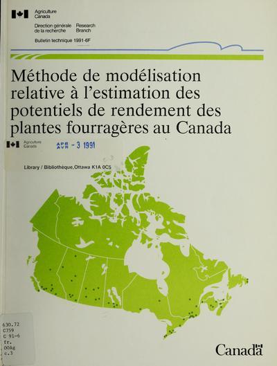 Méthode de modélisation relative à l'estimation des potentiels de rendement des plantes fourragères au Canada /