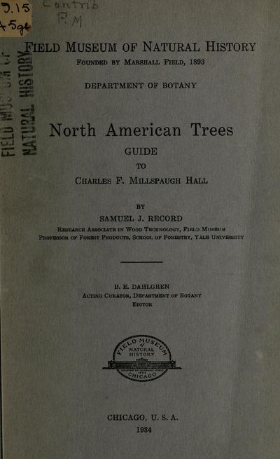 North American trees : guide to Charles F. Millspaugh Hall, by Samuel J. Record.