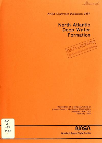 North Atlantic deep water formation / edited by Theodore Bennett, Wallace Broecker, and James Hansen.