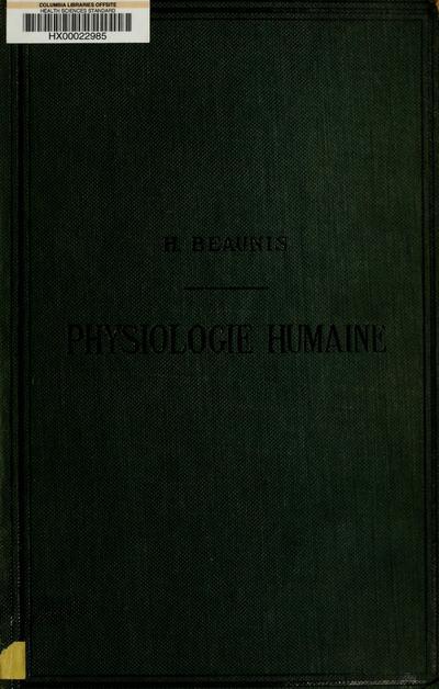 Nouveaux éléments de physiologie humaine, comprenant les principes de la physiologie comparée et de la physiologie générale ...