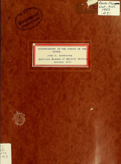 Oceanography in the Tongue of the Ocean, Bahamas, B.W.I. : a report on oceanographic observations in the Tongue of the Ocean between Fresh Creek, Andros and the western end of New Providence / John C. Armstrong.