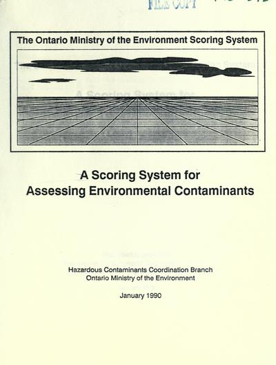 Scoring system for assessing environmental contaminants.