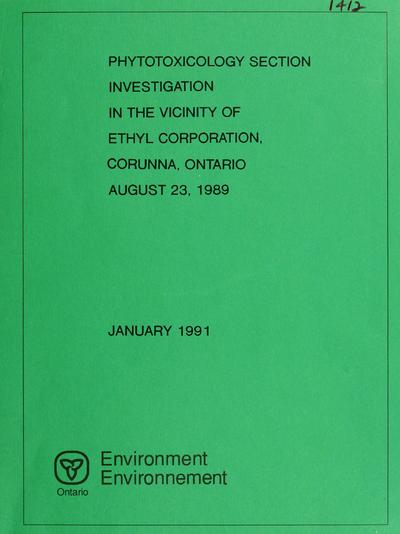 Phytotoxicology Section investigation in the vicinity of Ethyl Corporation, Corunna, Ontario, August 23, 1989 : report / prepared by Phytotoxicology Section, Air Resources Branch, Ontario Ministry of the Environment.