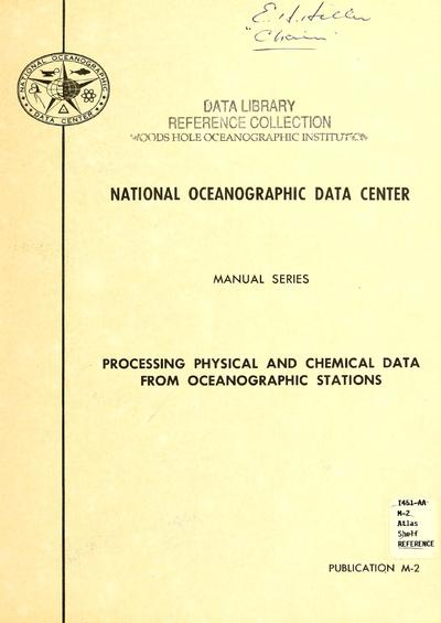 Processing physical and chemical data from oceanographic stations / National Oceanographic Data Center.