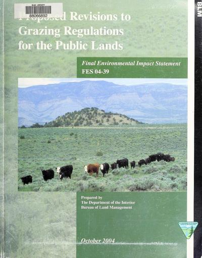 Final environmental impact statement : grazing regulations for the public lands