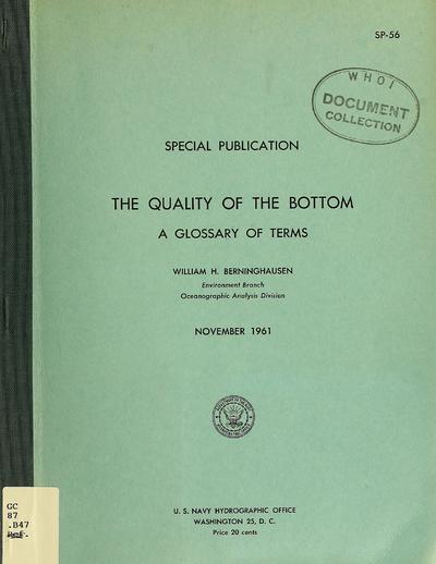 The quality of the bottom : a glossary of terms / William H. Berninghausen.