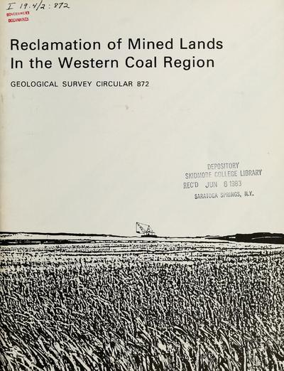 Reclamation of mined lands in the western coal region / by Perry F. Narten ... [et al.].