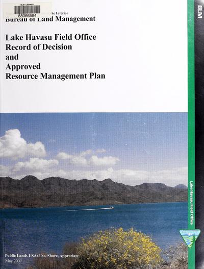 Record of decision and Lake Havasu Field Office approved resource management plan /