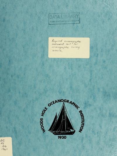 Required oceanographic instrument suit for oceanographic survey vessels.