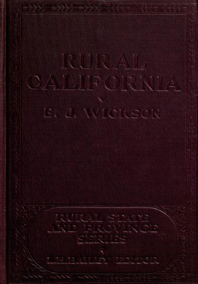 Rural California, by E. J. Wickson.