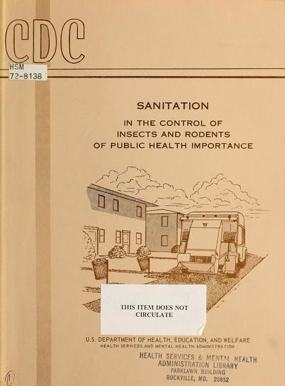 Sanitation in the control of insects and rodents of public health importance /