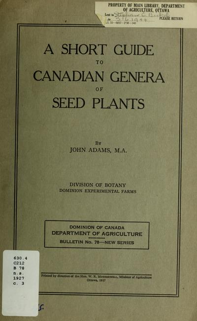 A short guide to Canadian genera of seed plants /