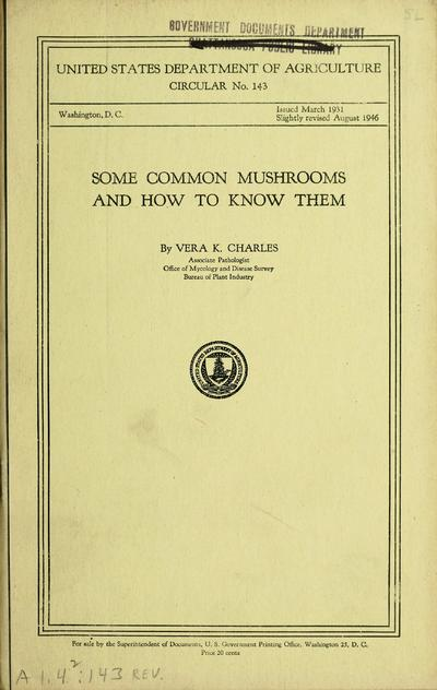 Some common mushrooms and how to know them / by Vera K. Charles.