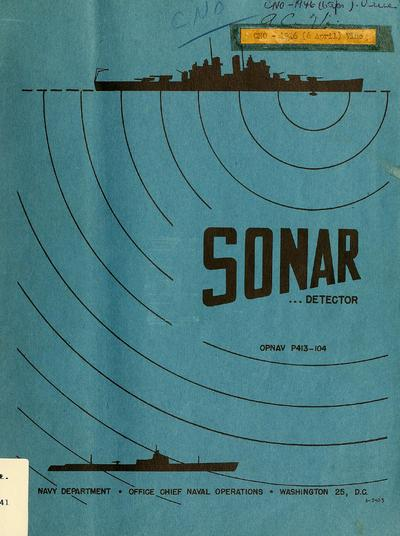 Sonar : detector of submerged u-boats.