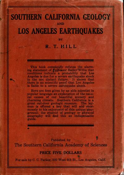 Southern California geology and Los Angeles earthquakes; with an introduction to the physical geography of the region, by Robert T. Hill ...