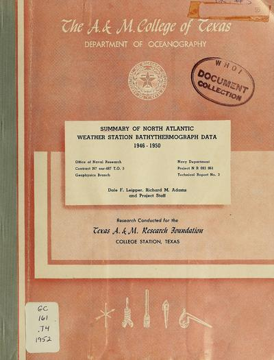 Summary of North Atlantic weather station bathythermograph data : 1946-1950 / by Dale F. Leipper, Richard M. Adams.