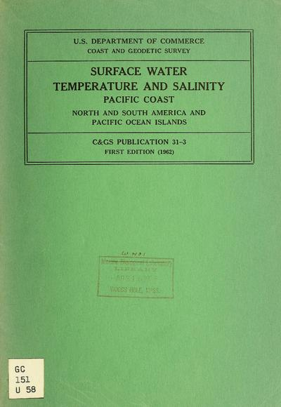 Surface water temperature and salinity, Pacific coast, North and South America and Pacific Ocean islands.