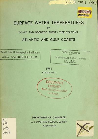 Surface water temperatures at Coast and Geodetic Survey tide stations : Atlantic and Gulf coasts.